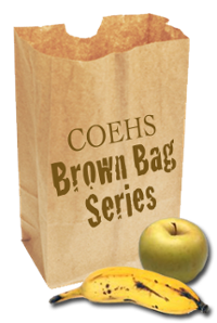 COEHS Brown Bag Series